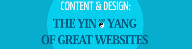 Content & Design: The Yin and Yang of Great Websites