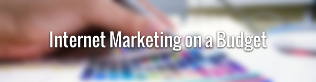 Internet Marketing on a Budget